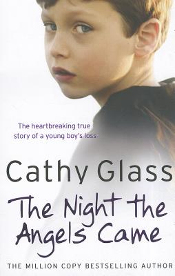 The Night the Angels Came By Glass, Cathy